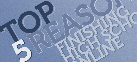 5 Reasons Finishing High School Online Could Be Right For Your Child